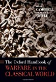 The Oxford Handbook of Warfare in the Classical World (Oxford Handbooks)