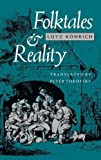 img - for Folktales and Reality (Folklore Studies in Translation) book / textbook / text book