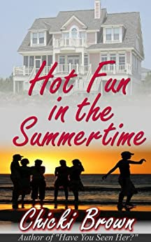 Hot Fun In the Summertime by [Brown, Chicki]