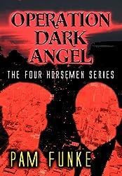 Operation Dark Angel: The Four Horsemen Series