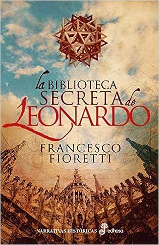 La biblioteca secreta de Leonardo de Francesco Fioretti