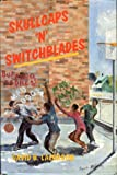 img - for Skullcaps N Switchblades: Survival Stories of an Orthadox Jew Teaching i the Inner City book / textbook / text book