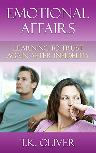 How to trust after emotional affair