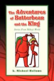 The Adventures of Butterbean and the King, L. Michael Hellums, 1425772331