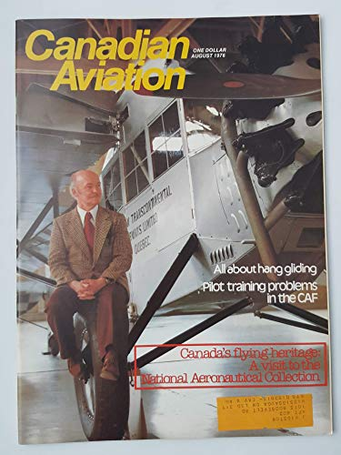 Canadian Aviation Magazine August 1976 Canada's Flying Heritage