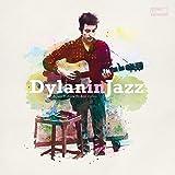 Bob Dylan in Jazz [Vinyl LP]