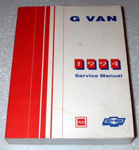 1994 GMC Chevrolet G Van Service Manual (G10, G20, G30)