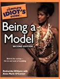 The Complete Idiot's Guide to Being a Model, Roshumba Williams and Anne Marie O'Connor, 1592575927