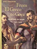 From el Greco to Goya 9780138619640