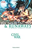 img - for Civil War: Young Avengers & Runaways (New Printing) book / textbook / text book