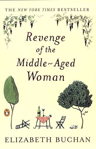 Revenge of the Middle-Aged Woman: A Novel (The Two Mrs. Lloyds)