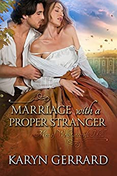 Marriage with a Proper Stranger (Men of Wollstonecraft Hall) by [Gerrard, Karyn]