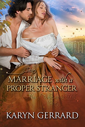 Marriage with a Proper Stranger (Men of Wollstonecraft Hall) cover