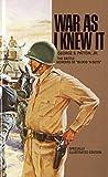 """War As I Knew It: The Battle Memoirs of """"Blood 'N Guts"""" (Bantam War Book)"""
