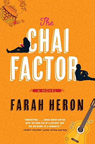 The Chai Factor - Farah Heron