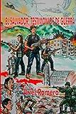 El Salvador, Testimonios de Guerra, Ariel Romero, 1411640780