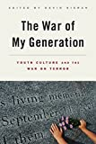 Book cover image for The War of My Generation: Youth Culture and the War on Terror