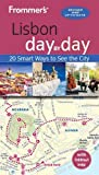 Frommer s Lisbon day by day (Day by Day Guides)