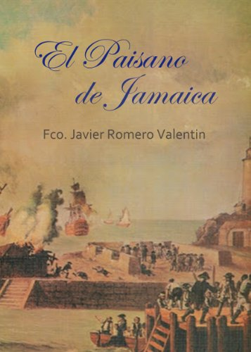 Descargar Libro El Paisano De Jamaica: El Espía De Blas De Lezo Javier Romero Valentín