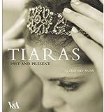 Tiaras, Geoffrey Munn, 185177534X