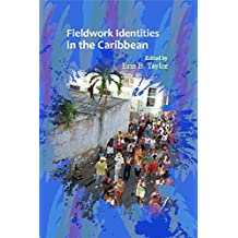 Fieldwork Identities in the Caribbean
