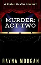 Murder: Act Two (a Sister Sleuths Mystery Book 2)