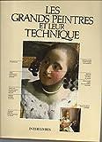 img - for Les grands peintres et leur technique book / textbook / text book