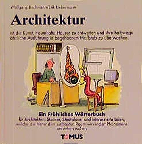 Architektur (Tomus - Die fröhlichen Wörterbücher)