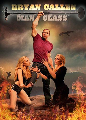 Bryan Callen  Man Class