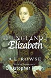 The England of Elizabeth, A. L. Rowse, 0299188140
