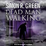 Dead Man Walking: An Ishmael Jones Mystery, Book 2
