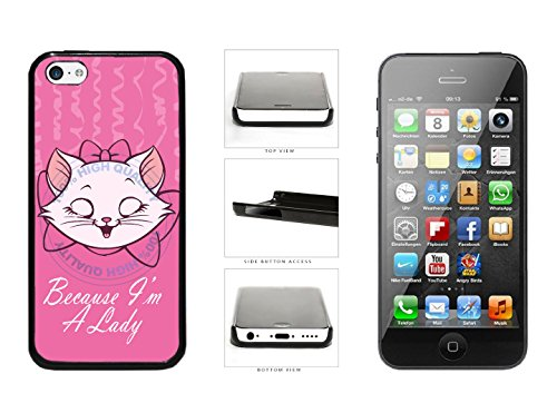 Because I'm A Lady Plastic Phone Case Back Cover For Apple iPhone 5c comes with Security Tag and MyPhone Designs(TM) Cleaning Cloth
