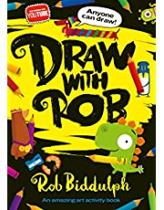 Draw With Rob: The Number One bestselling art activity book from internet sensation, Rob Biddulph