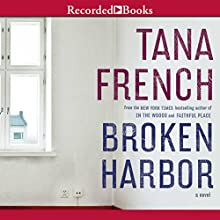 Broken Harbor: Dublin Murder Squad, Book 4 Audiobook by Tana French Narrated by Stephen Hogan