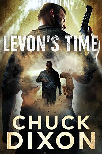 Levon's Time (Levon Cade Book 6) by [Dixon, Chuck]