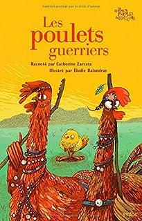 Les poulets guerriers, Zarcate, Catherine