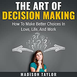 The Art of Decision Making Audiobook