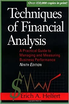 Book Techniques of Financial Analysis: A Practical Guide to Measuring Business Performance by Erich A. Helfert (1996-10-01)