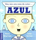 img - for Veo, Veo Una Cosa de Color...Azul (Spanish Edition) book / textbook / text book