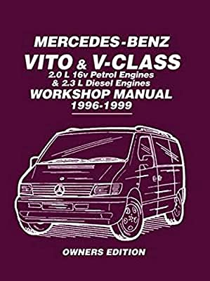 Mercedes-Benz Vito /& V-Class Workshop Manual 1996-1999 Petrol M Diesel OM Repair