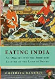 Eating India, Chitrita Banerji, 1596910186