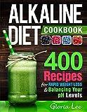 Best Alkaline Diet Books - Alkaline Diet Cookbook: 400 Recipes For Rapid Weight Review