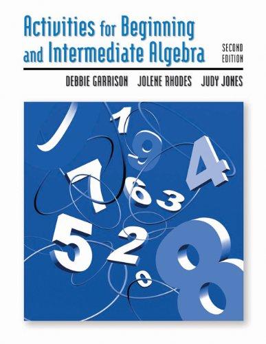 Activities Manual for Beginning and Intermediate Algebra -
