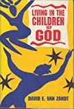 Living in the Children of God, David E. Van Zandt, 0691094632