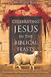 Celebrating Jesus in the Biblical