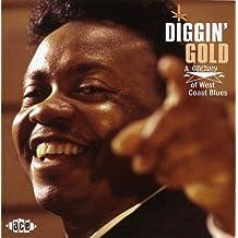 Diggin Gold: A Galaxy Of West Coast Blues