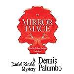 Mirror Image | Dennis Palumbo