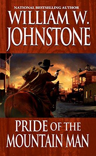 Pride of the Mountain Man - Johnstone William