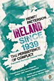 Ireland Since 1939, Henry Patterson, 1844881040