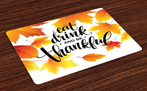 Ambesonne Quote Place Mats Set of 4, Falling Tree Leaves Autumn Season Theme Eat Drink Be Thankful, Washable Fabric Placemats for Dining Room Kitchen Table Decor, Orange Burnt Orange and Black